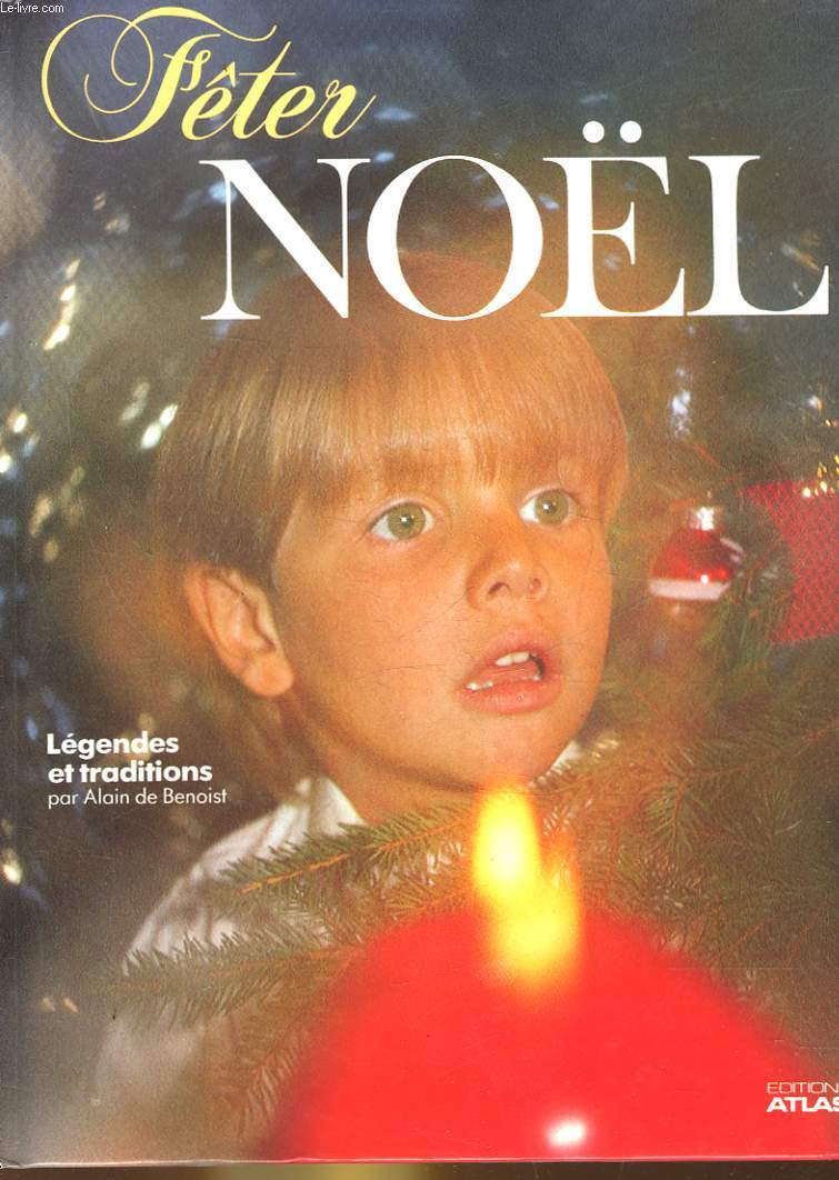 FETER NOEL LEGENDES ET TRADITIONS