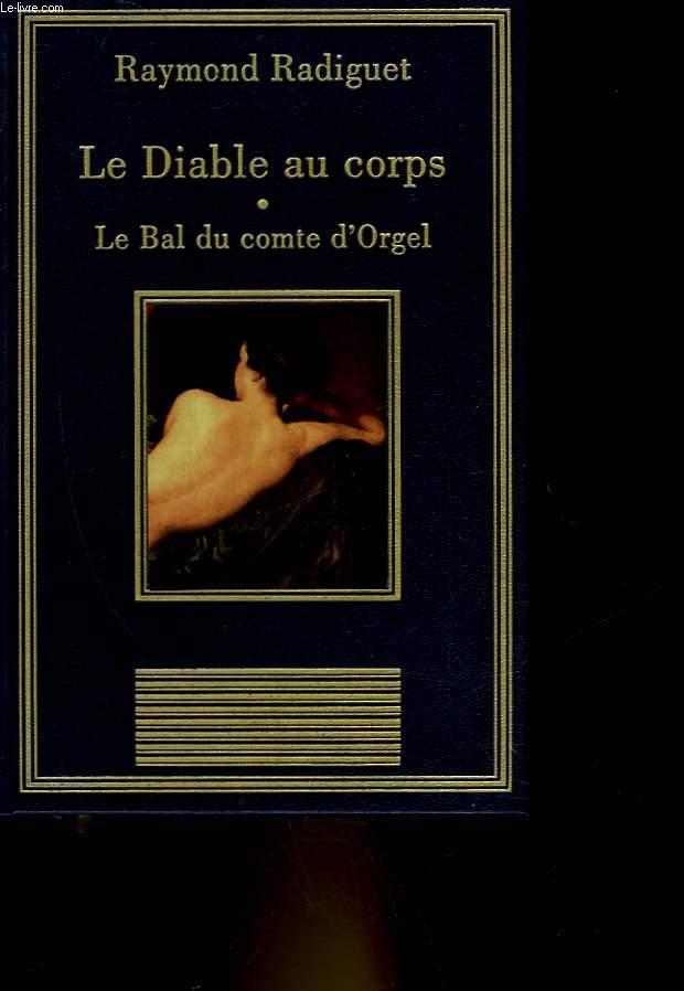 LE DIABLE AU CORPS - LE BAL DU COTE D'ORGEL