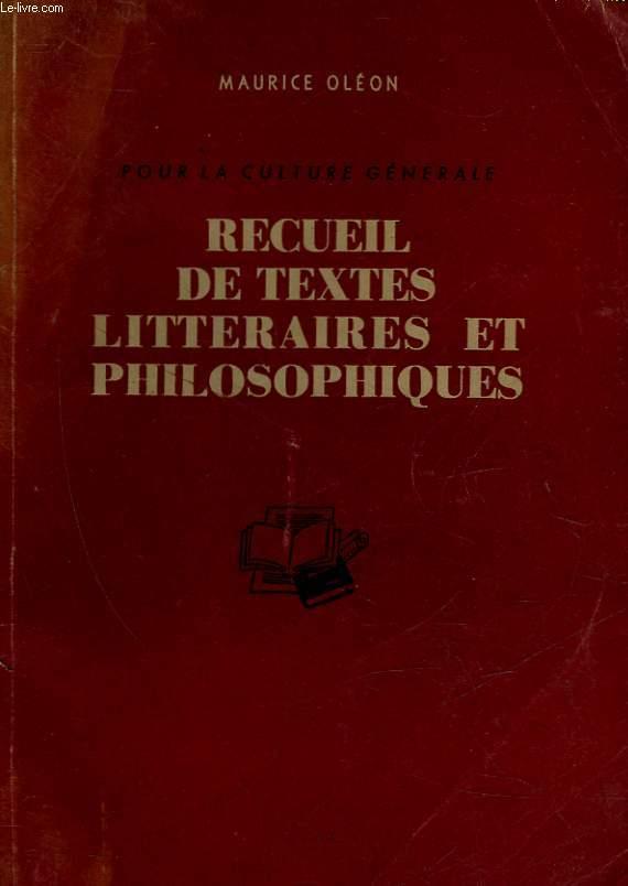 POUR LA CULTURE GENERALE - RECUEIL DE TEXTES LITTERAIRES ET PHILOSOPHIQUES