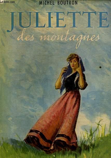 JULIETTE DES MONTAGNES