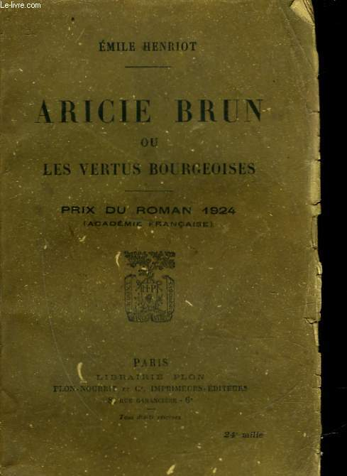 ARICIE BRUN OU LES VERTUS BOURGEOISES - MOEURS D'AUTREFOIS
