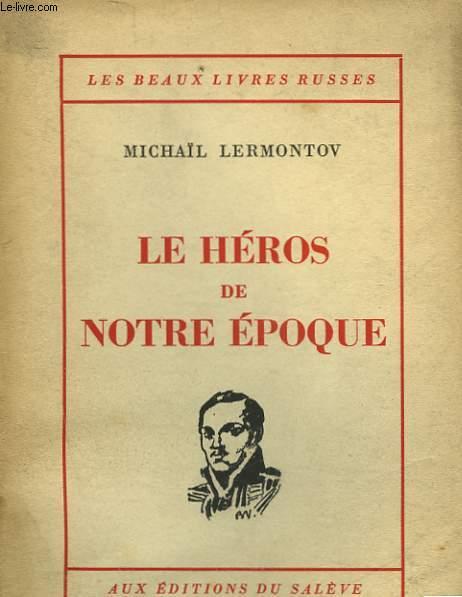 LE HEROS DE NOTRE EPOQUE