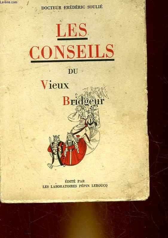 LES CONSEILS DU VIEUX BRIDGEUR