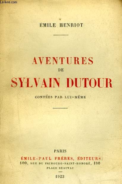 AVENTURES DE SYLVAIN DUTOUR