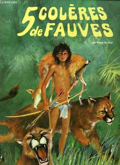 5 COLERES DE FAUVES