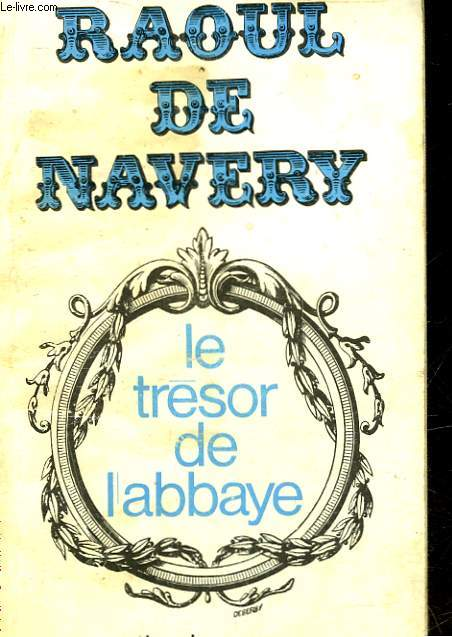 LE TRESOR DE L'ABBAYE