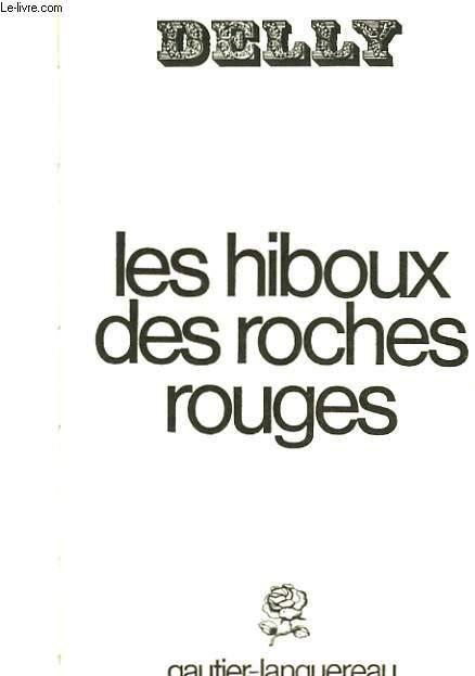 LES HIBOUX DES ROCHERS ROUGES