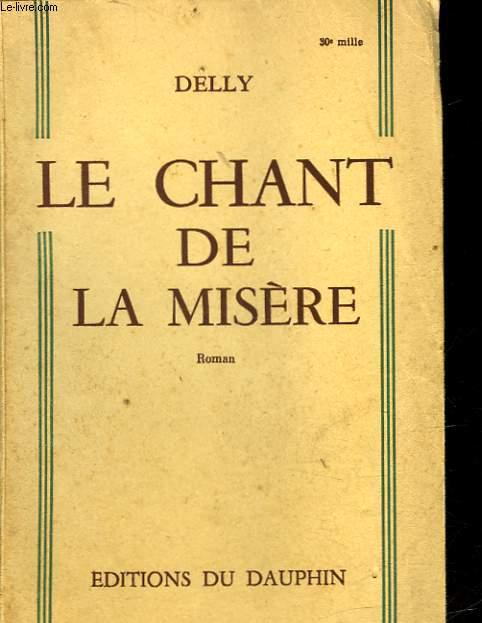 LE CHANT DE LA MISERE