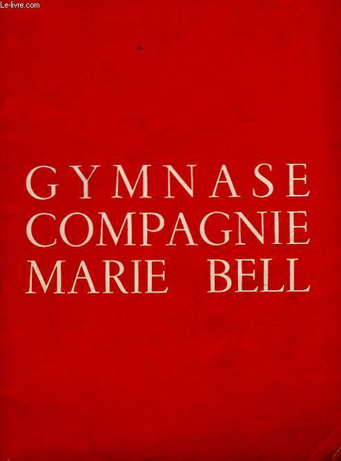 1 PROGRAMME - GYMNASE COMPAGNIE MARIE BELL - ADIEU PRUDENCE (THE MARRIAGE GO ROUND)