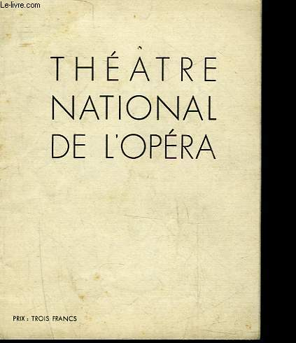 1 PROGRAMME - THEATRE NATIONAL DE L'OPERA - COPPELIA