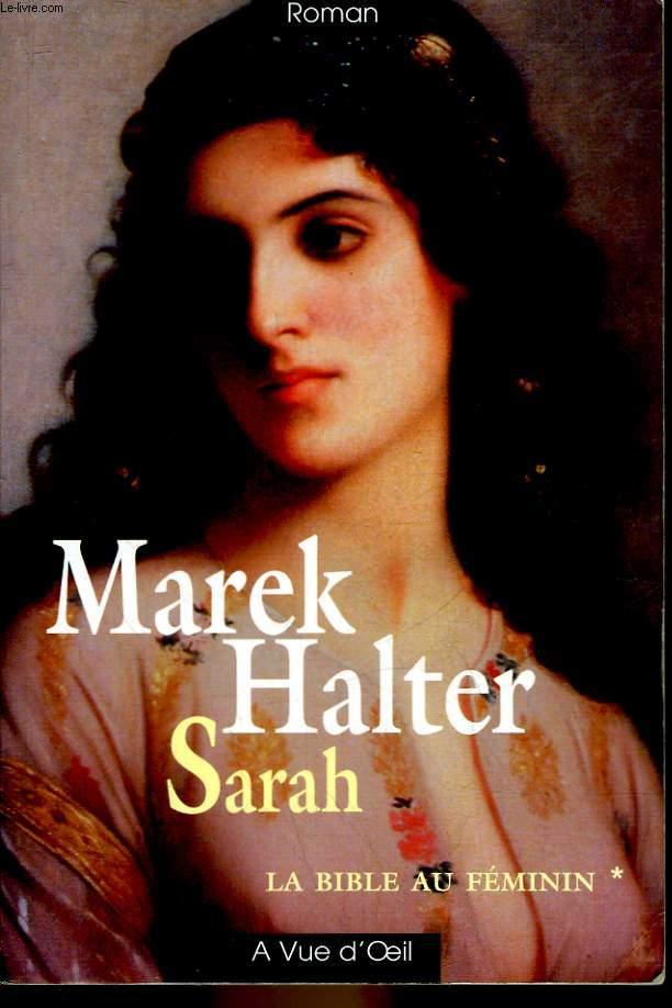 SARAH - LA BIBLE AU FEMININ