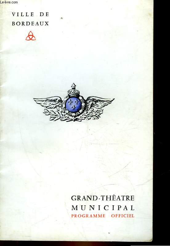 1 PROGRAMME - GRAND THEATRE DE BORDEAUX