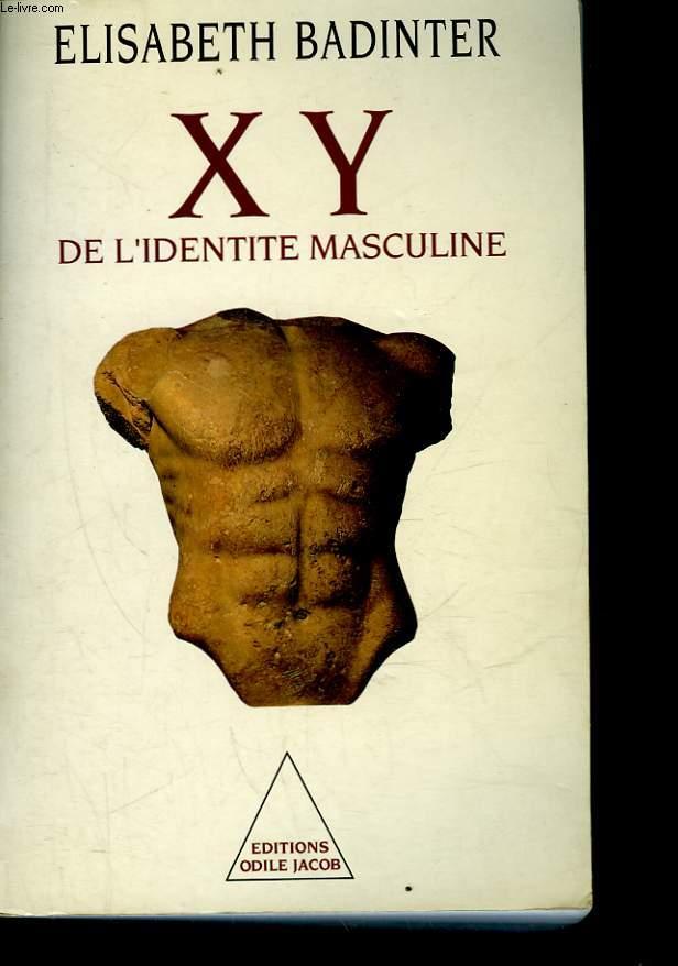 XY DE L'IDENTITE MASCULINE