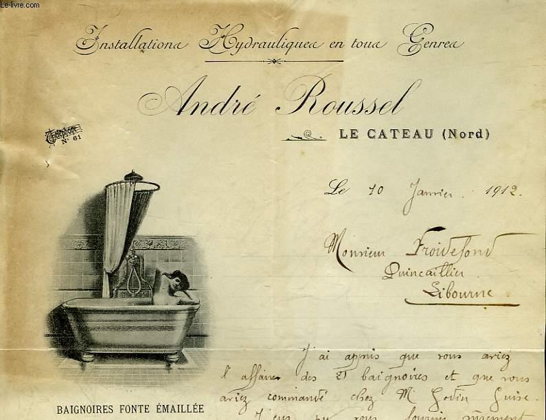 1 FACTURE ANCIENNE ANDRE ROUSSEL - LE CATEAU