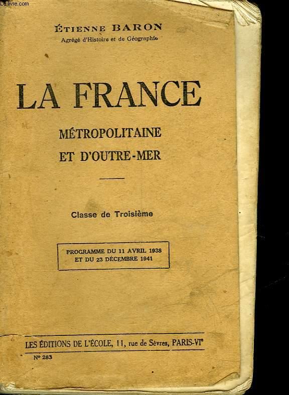 LA FRANCE METROPOLITAINE ET D'OUTRE-MER - CLASSE DE 3°
