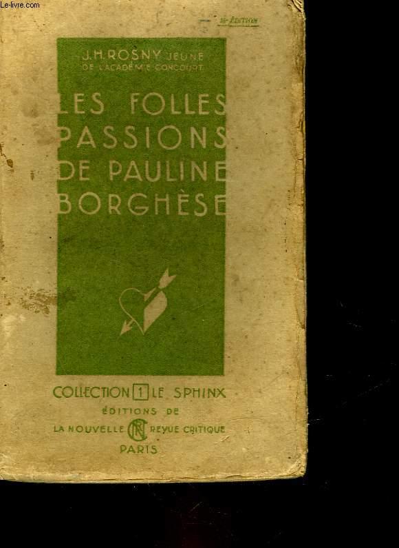LES FILLES PASSIONS DE PAULINE BORGHESE