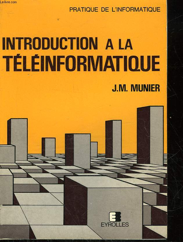 INTRODUCTION A LA TELEINFORMATIQUE