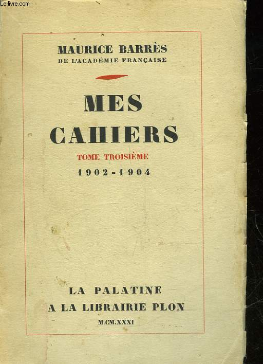 MES CAHIERS - TOME 3 - Mai 1902 - Novembre 1904