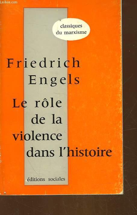 LE ROLE DE LA VIOLENCE DANS L'HISTOIRE