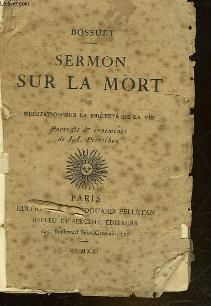 SERMON SUR LA MORT ET MEDITATION SUR LA BRIEVETE DE LA VIE