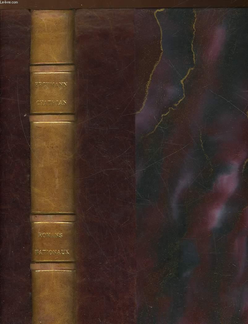 MADAME THERESE OU LES VOLONTAIRES DE 92 - L'INVASION - WATERLOO SUITE DU CONSCRIT DE 1813 - ROMANS NATIONAUX : L'HOMME DU PEUPLE - LA GUERRE - LE BLOCUS