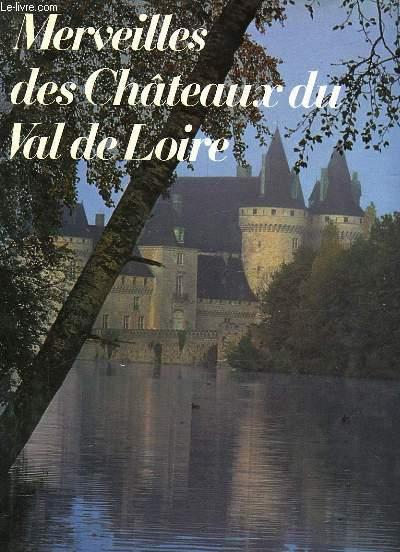 MERVEILLES DES CHATEAUX DU VAL DE LOIRE