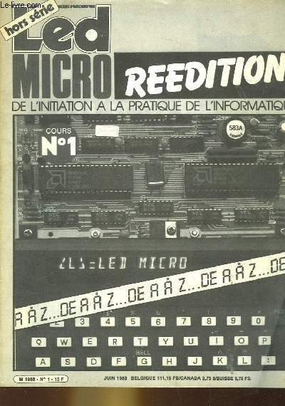 LED MICRO DE L'INITIATION A LA PRATIQUE DE L'INFORMATIQUE - N°1 - REEDITION