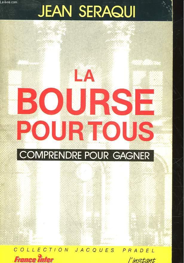 LA BOURSE POUR TOUS