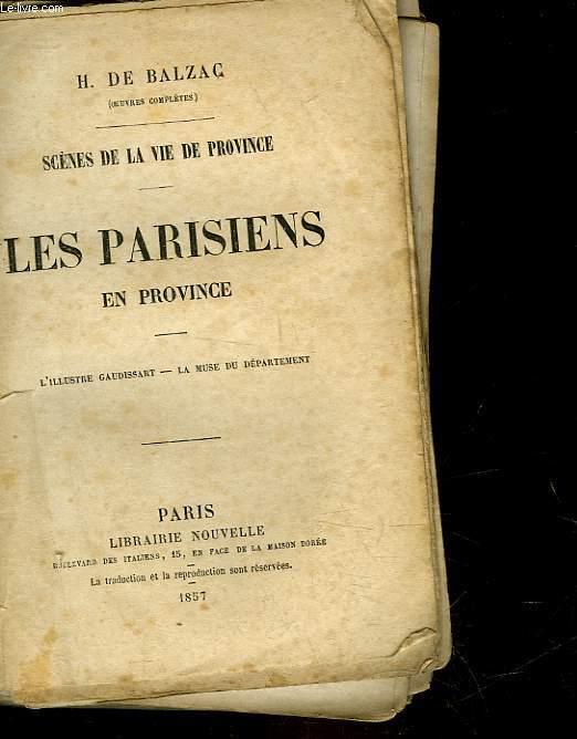 SCENES DE LA VIE DE PROVINCE - LES PARISIENS EN PROVINCE