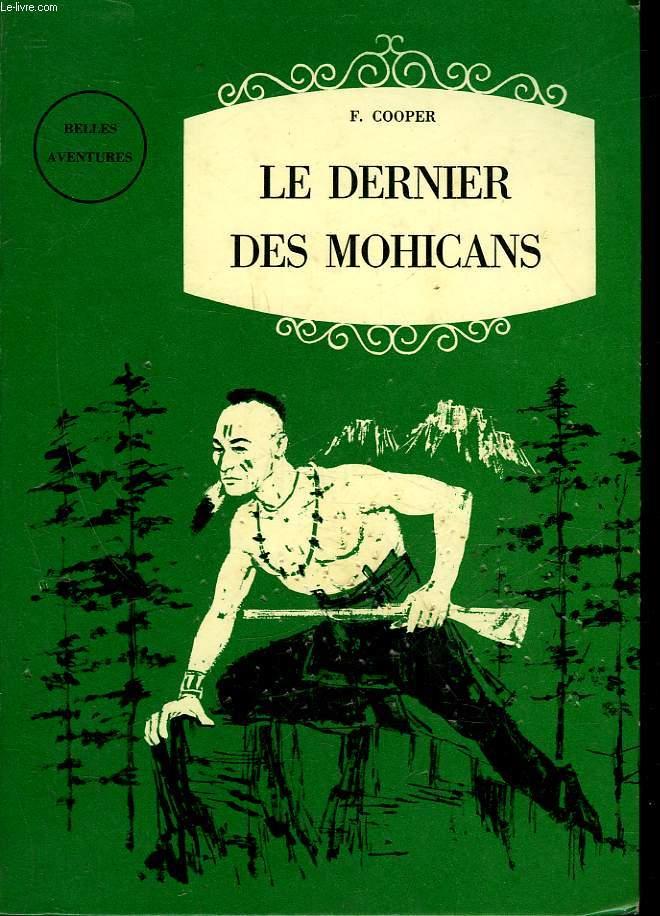 LE DERNIERS DES MOHICANS