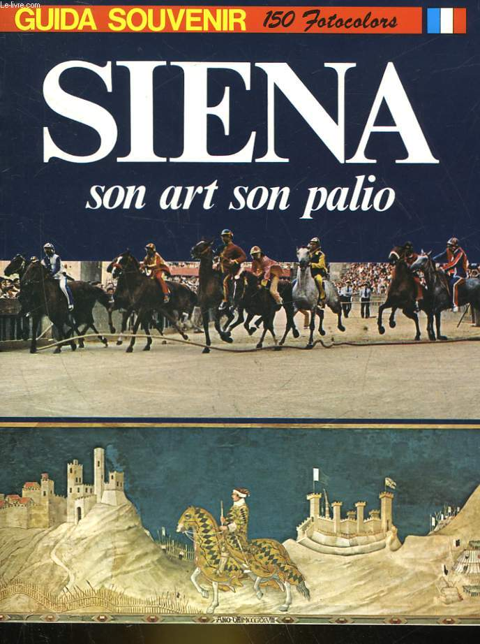 SIENA SON ART SON PALIO
