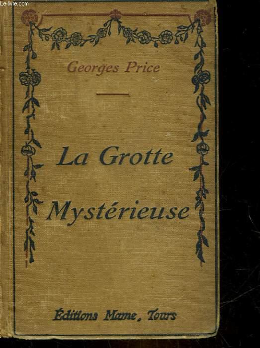 LES HEROS LOINTAINS - LA GROTTE MYSTERIEUSE