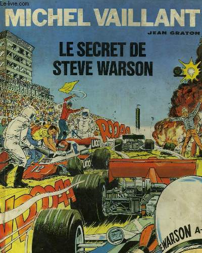 LES EXPLOITS DE MICHEL VAILLANT - LE SECRET DE STEVE WARSON