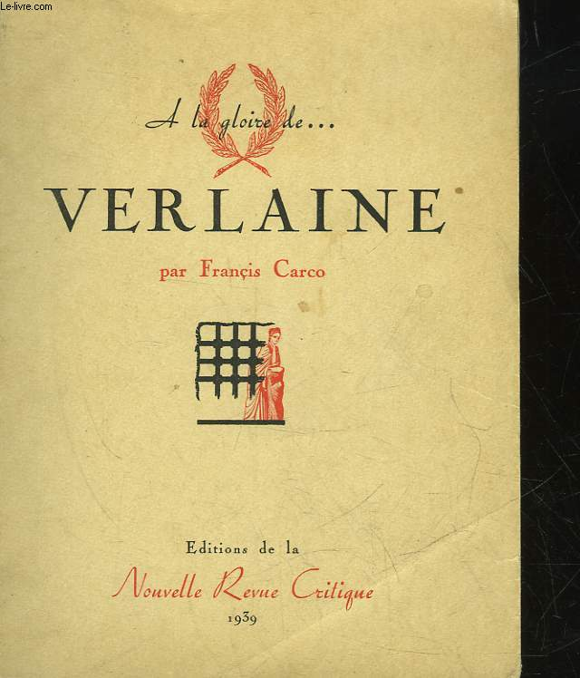 A LA GLOIRE DE ... VERLAINE