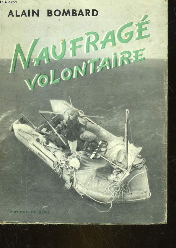 NAUFRAGE VOLONTAIRE