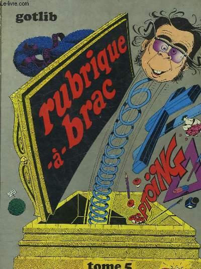 RUBRIQUE BRIQUE A BRAC - TOME 5