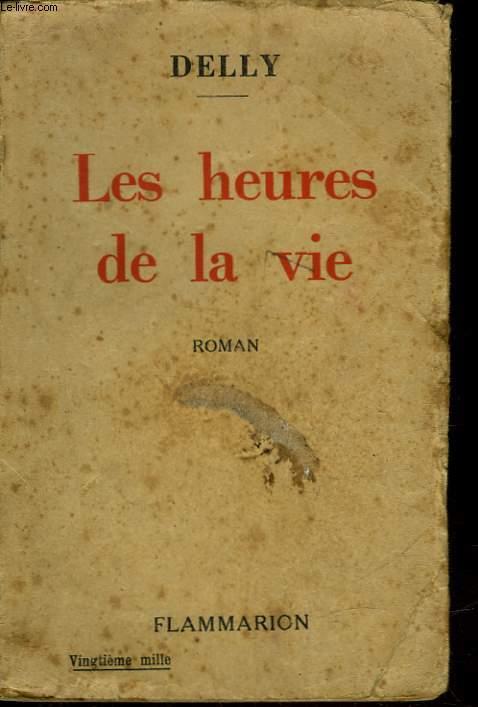 LES HEURES DE LA VIE