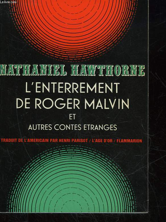 L'ENTERREMENT DE ROGER MALVIN ET AUTRES CONTES ETRANGES