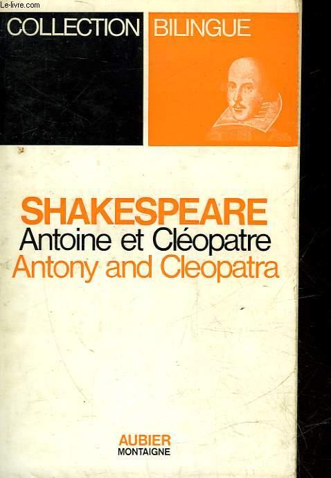 ANTOINE ET CLEOPATRE - ANTONY AND CLEOPATRA