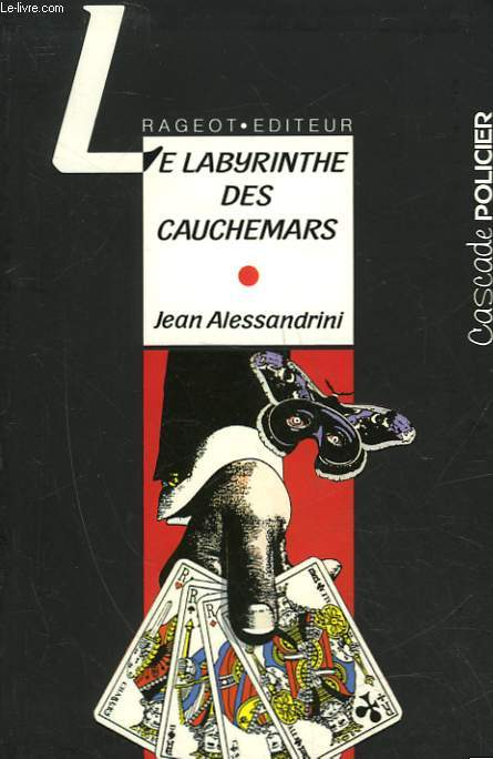 LE LABYRINTHE DES CAUCHEMARS - LES ENQUETES DU CAPITAINE NOX