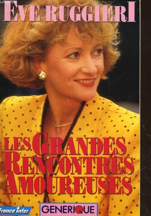 LES GRANDES RENCONTRES AMOUREUSES