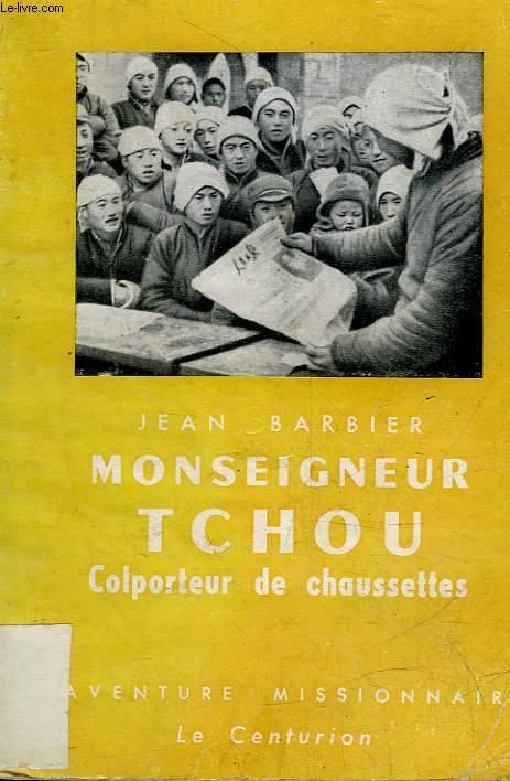 MONSEIGNEUR TCHOU - COLPORTEUR DE CHAUSSETTES