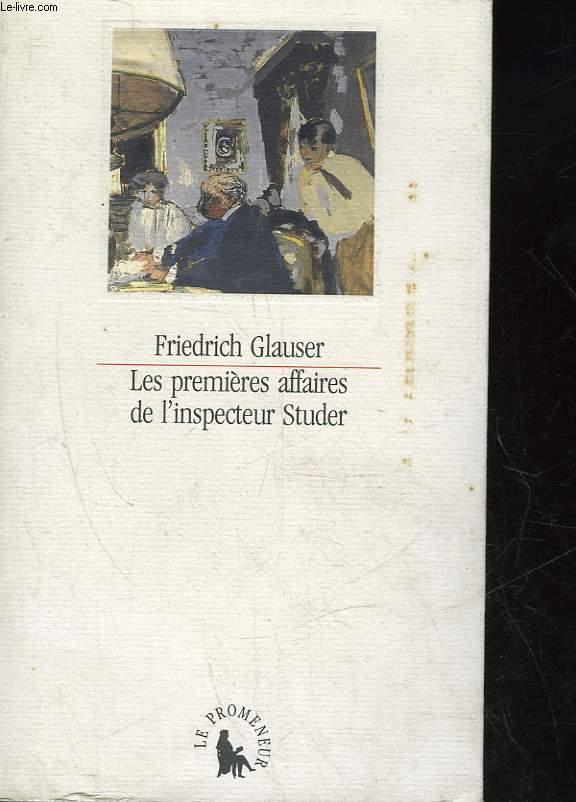 LES PREMIERES AFFAIRES DE L'INSPECTEUR STRUDER - HISTOIRES CRIMINELLES