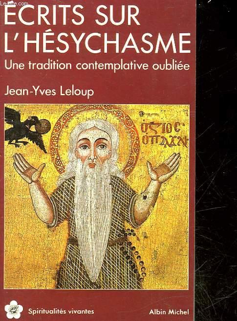 ECRITS SUR L'HESYCHASME