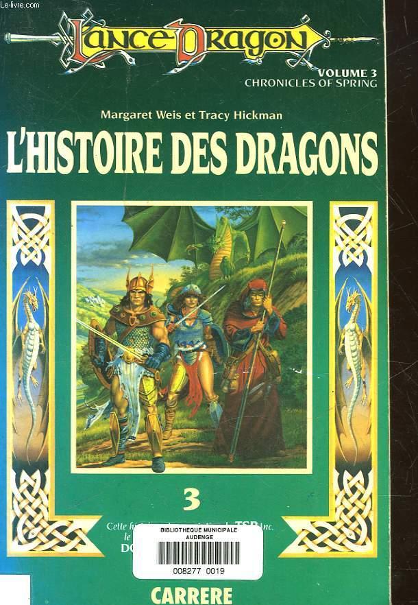 L'HISTOIRE DES DRAGONS - VOLUME 3