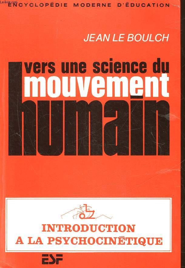 VERS UNE SCIENCE DU MOUVEMENT HUMAIN