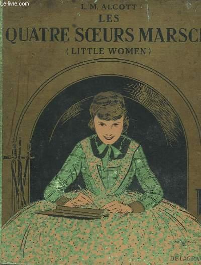 LITTLE WOMAN - LES QUATRE SOEURS MARSCH