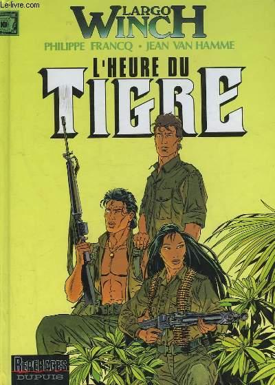 L'HEURE DU TIGRE