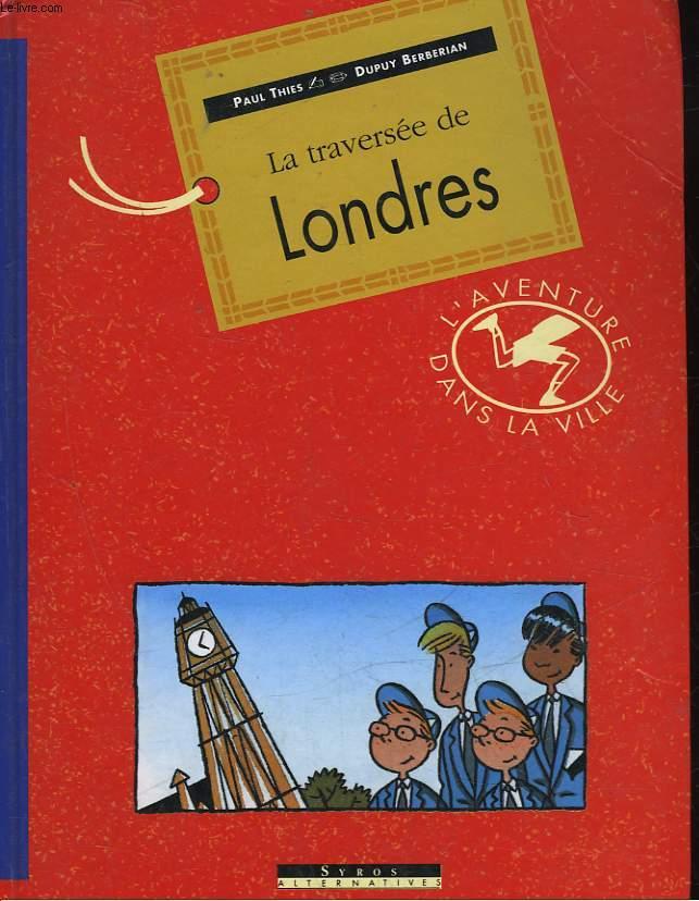LA TRAVERSEE DE LONDRES