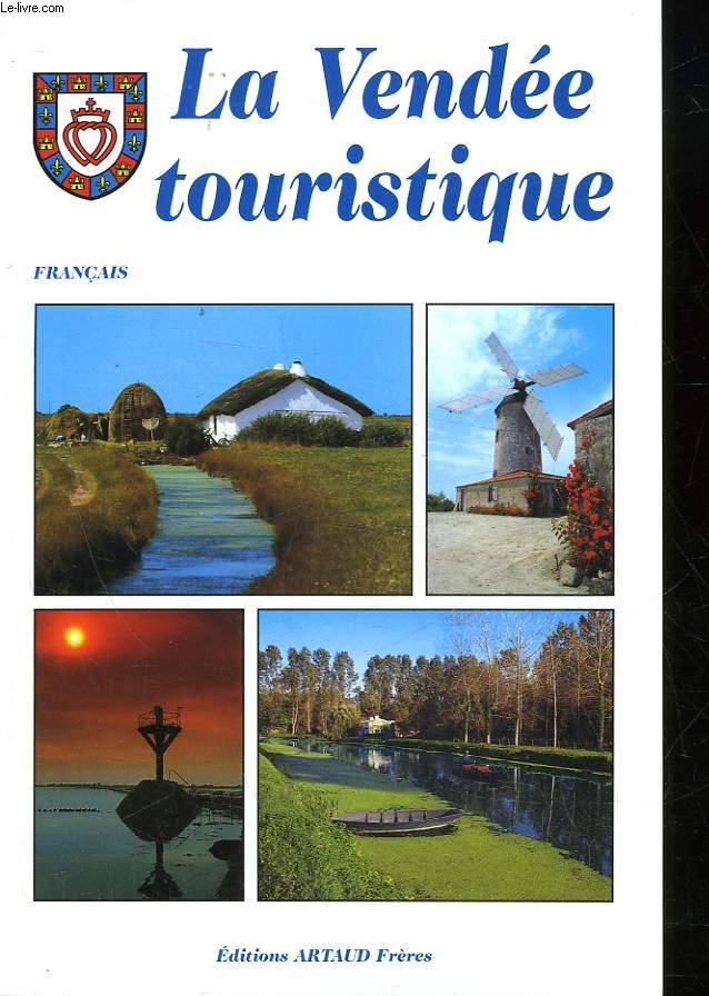 LA VENDEE TOURISTIQUE